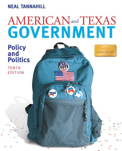 American and Texas Government Policy and Politics 10th 2010 9780205746729 Front Cover