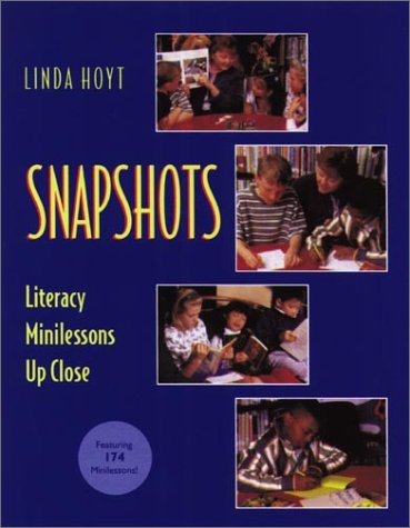 Snapshots Literacy Minilessons up Close  2000 edition cover