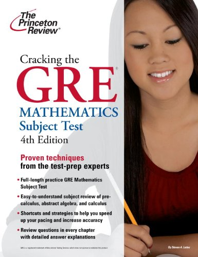 Cracking the GRE Mathematics Subject Test Proven Techniques to Help You Get a Higher Score 4th edition cover