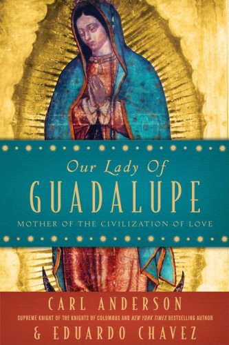 Our Lady of Guadalupe Mother of the Civilization of Love  2009 edition cover