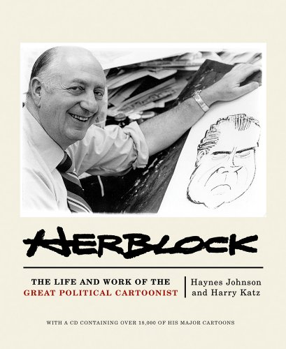 Herblock The Life and Work of the Great Political Cartoonist  2009 9780393067729 Front Cover