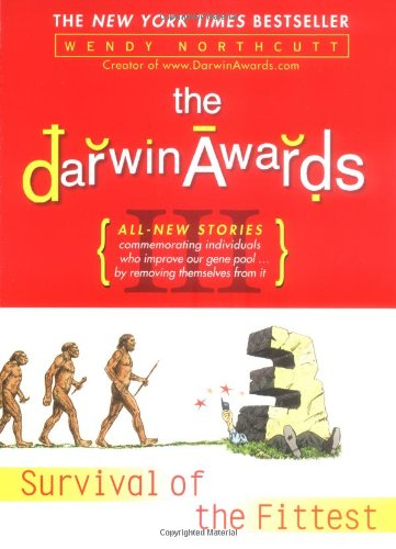 Darwin Awards Survival of the Fittest  2003 edition cover