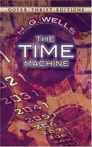 Time Machine   1995 9780486284729 Front Cover