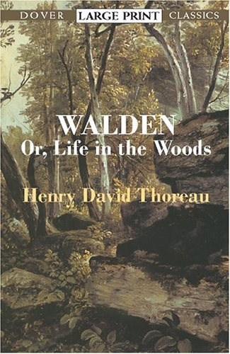 Walden Or, Life in the Woods Large Type 9780486424729 Front Cover