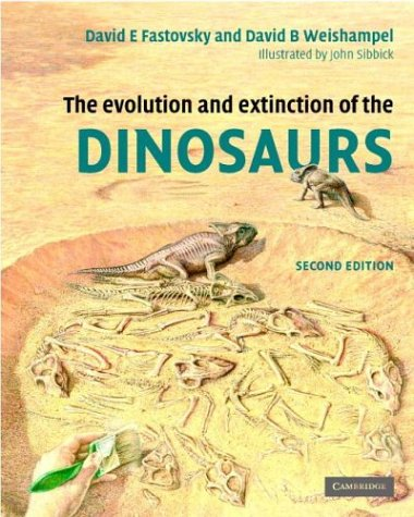Evolution and Extinction of the Dinosaurs  2nd 2005 (Revised) 9780521811729 Front Cover