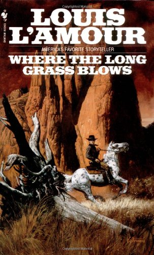 Where the Long Grass Blows   2006 9780553281729 Front Cover