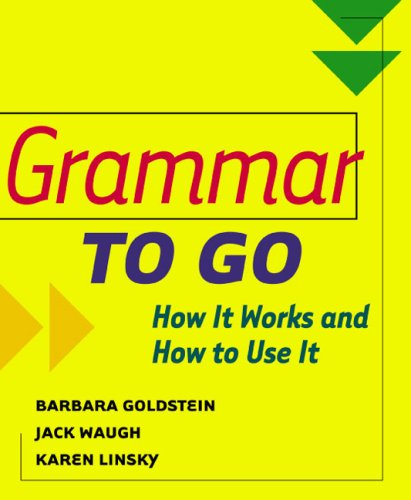 Grammar to Go How It Works and How to Use It  2004 9780618155729 Front Cover