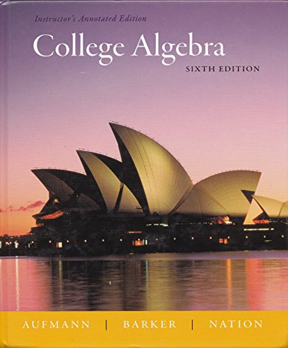 COLLEGE ALGEBRA >INSTRS.ANNOT. 6th 2008 9780618803729 Front Cover