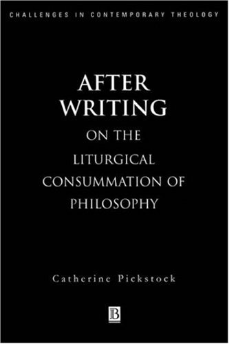After Writing On the Liturgical Cosummation of Philosophy  1997 edition cover