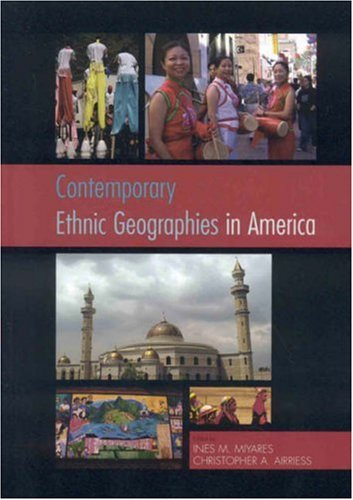 Contemporary Ethnic Geographies in America   2006 edition cover