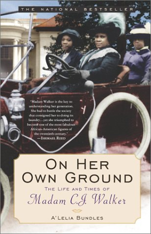 On Her Own Ground The Life and Times of Madam C. J. Walker  2002 9780743431729 Front Cover