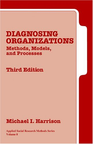 Diagnosing Organizations Methods, Models, and Processes 3rd 2005 (Revised) edition cover