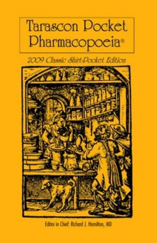 Tarascon Pocket Pharmacopoeia 2009: Classic Shirt-Pocket Edition  23rd 2009 9780763765729 Front Cover