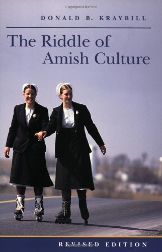 Riddle of Amish Culture  2nd 2001 (Revised) edition cover