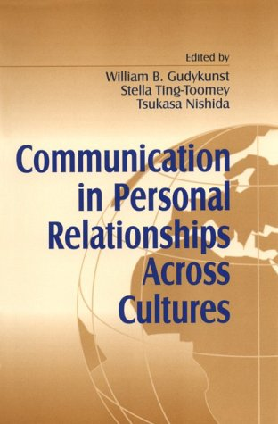 Communication in Personal Relationships Across Cultures   1996 edition cover