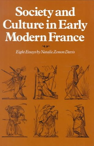 Society and Culture in Early Modern France Eight Essays by Natalie Zemon Davis  1975 edition cover