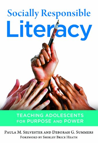 Socially Responsible Literacy Teaching Adolescents for Purpose and Power  2012 edition cover
