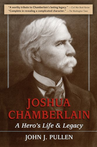 Joshua Chamberlain A Hero's Life and Legacy N/A edition cover