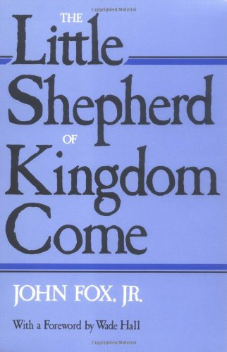 Little Shepherd of Kingdom Come  Reprint edition cover