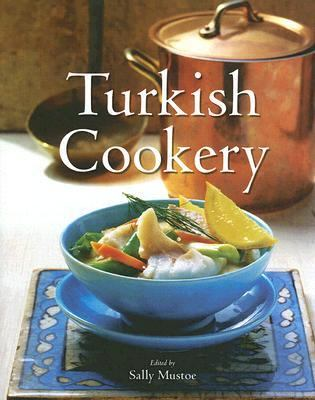 Turkish Cookery   2006 9780863560729 Front Cover