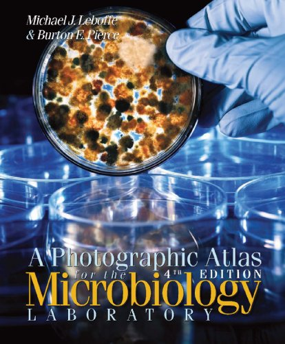 Photographic Atlas for the Microbiology Laboratory  4th 2011 9780895828729 Front Cover