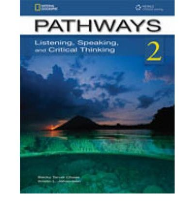 Pathways: Listening, Speaking and Critical Thinking 2 Text/Audio CDs Pkg Listening, Speaking and Critical Thinking 2 Text/Audio CDs Pkg N/A 9781133305729 Front Cover