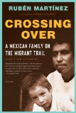 Crossing Over A Mexican Family on the Migrant Trail  2013 edition cover