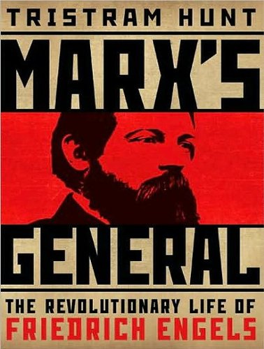 Marx's General: The Revolutionary Life of Friedrich Engels  2009 9781400113729 Front Cover
