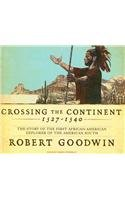 Crossing the Continent 1527-1540: The Story of the First African American Explorer of the American South, Library Edition  2008 edition cover