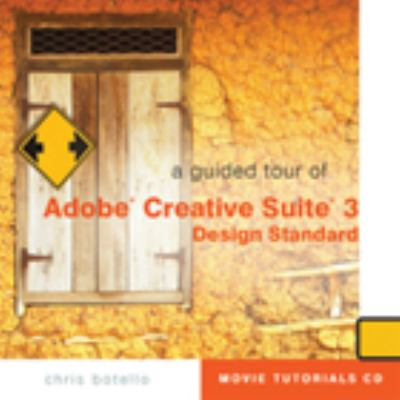 Guided Tour of Creative Suite 3 Design Standard   2008 9781423925729 Front Cover