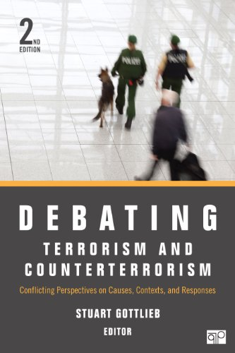 Debating Terrorism and Counterterrorism Conflicting Perspectives on Causes, Contexts, and Responses 2nd 2014 (Revised) edition cover