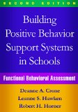 Building Positive Behavior Support Systems in Schools Functional Behavioral Assessment 2nd 2015 (Revised) edition cover