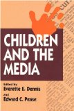 Children and the Media   1996 9781560008729 Front Cover