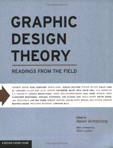 Graphic Design Theory Readings from the Field  2009 edition cover