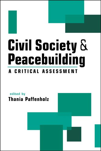 Civil Society and Peacebuilding A Critical Assessment  2010 edition cover