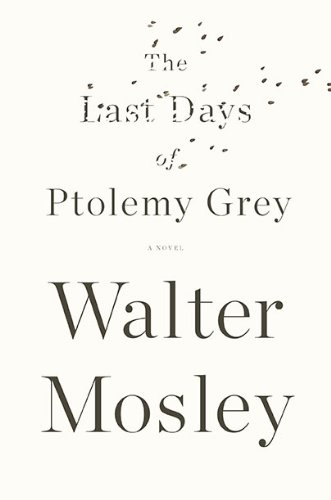 Last Days of Ptolemy Grey   2010 edition cover