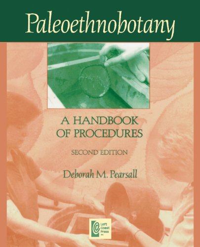 Paleoethnobotany A Handbook of Procedures 2nd 2001 (Revised) edition cover