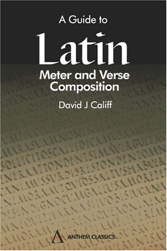 Guide to Latin Meter and Verse Composition   2002 9781898855729 Front Cover