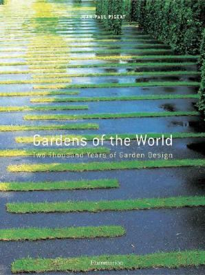 Gardens of the World Two Thousand Years of Garden Design  2004 9782080112729 Front Cover
