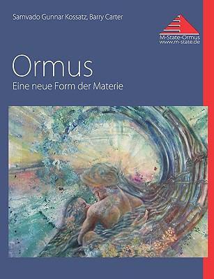 Ormus Eine neue Form der Materie N/A 9783837025729 Front Cover