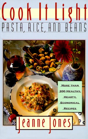 Cook It Light Pasta, Rice and Beans   1994 9780025597730 Front Cover