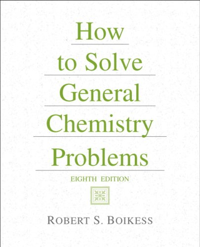 How to Solve General Chemistry Problems  8th 2009 (Revised) 9780131542730 Front Cover