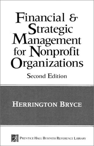 Financial and Strategic Management for Non-Profit Organizations  2nd 1992 9780133775730 Front Cover