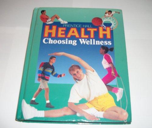 Health: Choosing Wellness  1992 edition cover