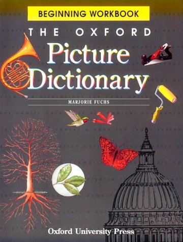 Oxford Picture Dictionary Beginning  1998 (Workbook) 9780194350730 Front Cover