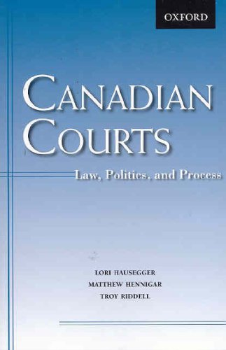 Canadian Courts Law, Politics, and Process  2009 edition cover