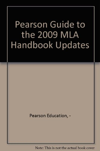 Pearson Guide to the 2009 Mla Handbook Updates   2010 9780205777730 Front Cover