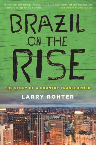 Brazil on the Rise The Story of a Country Transformed  2012 edition cover