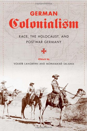 German Colonialism Race, the Holocaust, and Postwar Germany  2011 9780231149730 Front Cover