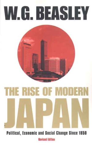 Rise of Modern Japan Political, Economic and Social Change since 1850 3rd 2000 (Revised) edition cover